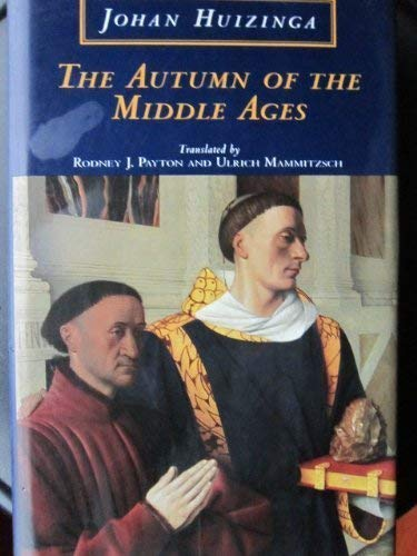 9780226359953: The Autumn of the Middle Ages