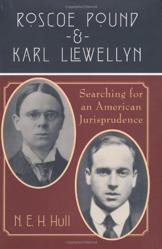 9780226360430: Roscoe Pound and Karl Llewellyn: Searching for an American Jurisprudence