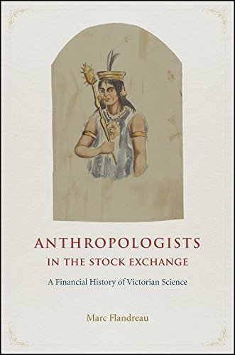 9780226360447: Anthropologists in the Stock Exchange: A Financial History of Victorian Science