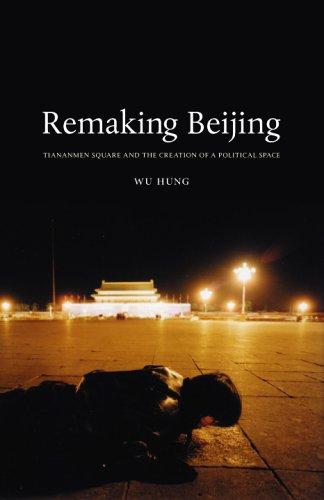 9780226360782: Remaking Beijing: Tiananmen Square And The Creation Of A Political Space