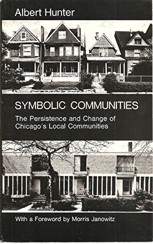 9780226360812: Symbolic Communities: The Persistence and Change of Chicago's Local Communites (Studies of Urban Society Series)