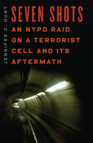 9780226360904: Seven Shots: An NYPD Raid on a Terrorist Cell and Its Aftermath