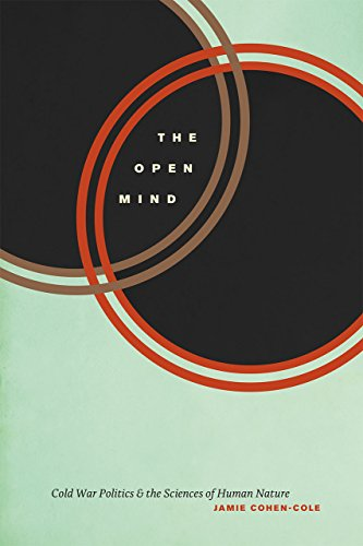 9780226361901: The Open Mind: Cold War Politics and the Sciences of Human Nature