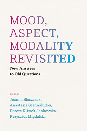 9780226363523: Mood, Aspect, Modality Revisited: New Answers to Old Questions