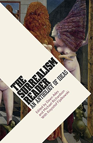 The Surrealism Reader: An Anthology of Ideas (Paperback)
