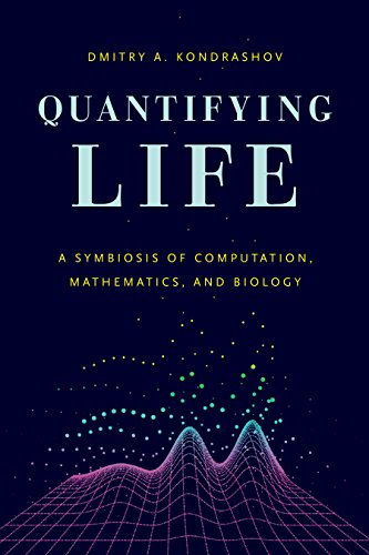 9780226371627: Quantifying Life: A Symbiosis of Computation, Mathematics, and Biology