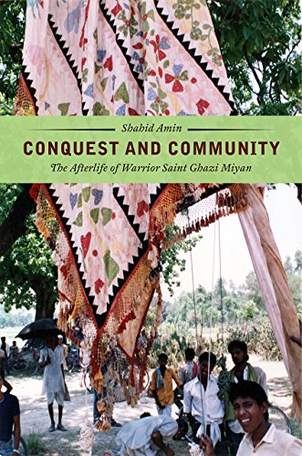 Conquest and Community: The Afterlife of Warrior: Shahid Amin