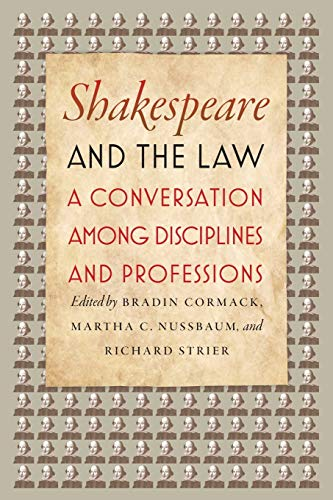 9780226378565: Shakespeare and the Law: A Conversation Among Disciplines and Professions