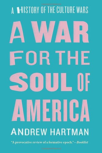 9780226379234: War for the Soul of America: A History of the Culture Wars
