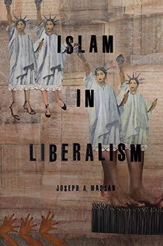 Islam in Liberalism: Joseph A Massad