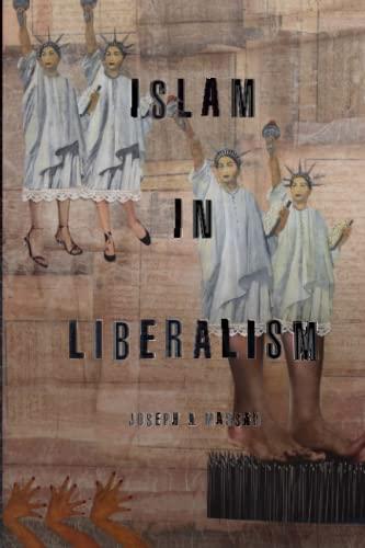 Islam in Liberalism: Massad, Joseph A.