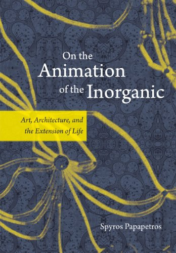 9780226380193: On the Animation of the Inorganic: Art, Architecture, and the Extension of Life