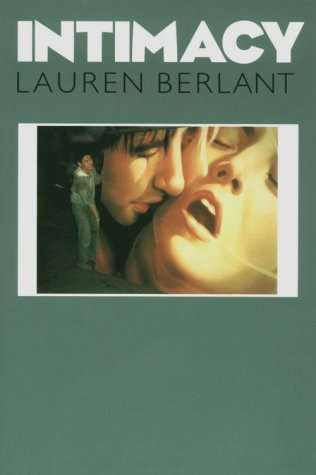 Intimacy (A Critical Inquiry Book): BERLANT,LAUREN