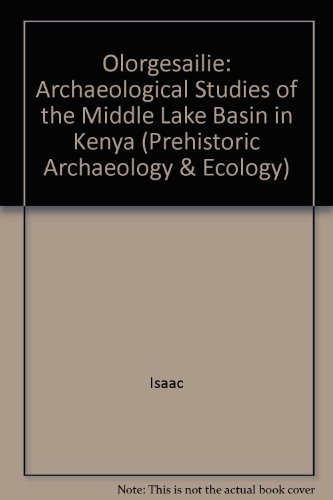 Olorgesailie: Archeological Studies of a Middle Pleistocene Lake Basin in Kenya