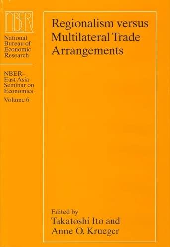 9780226386720: Regionalism versus Multilateral Trade Arrangements (National Bureau of Economic Research East Asia Seminar on Economics)