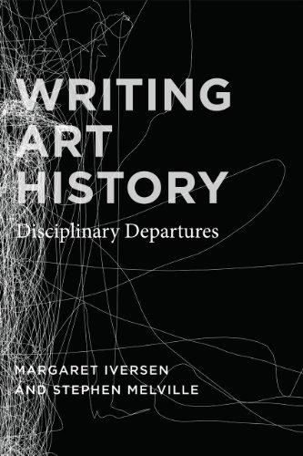 9780226388267: Writing Art History: Disciplinary Departures