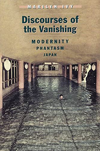 9780226388328: Discourses of the Vanishing: Modernity, Phantasm, Japan