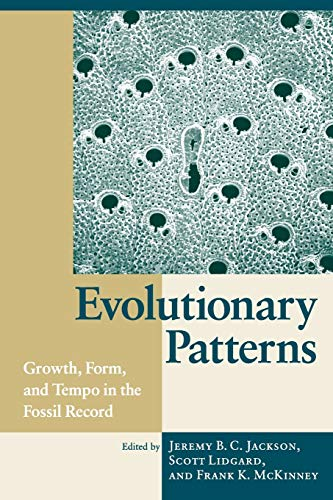 Evolutionary Patterns Growth, Form, and Tempo in
