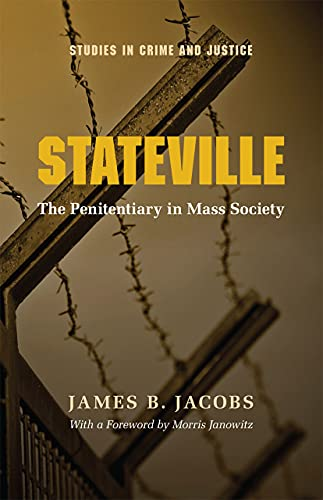 9780226389776: Stateville: The Penitentiary in Mass Society (Studies in Crime and Justice)