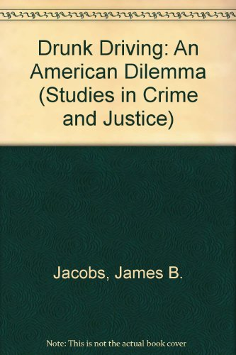 9780226389783: Drunk Driving: An American Dilemma (Studies in Crime and Justice)