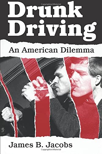 9780226389790: Drunk Driving: An American Dilemma (Studies in Crime and Justice)