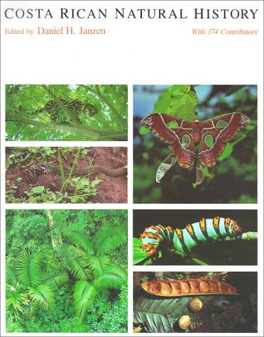 Costa Rican Natural History: Janzen, Daniel (ed.)