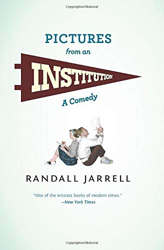 9780226393759: Pictures from an Institution: A Comedy (Phoenix Fiction)