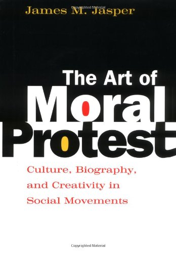 9780226394800: The Art of Moral Protest: Culture, Biography, and Creativity in Social Movements