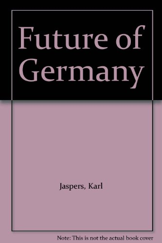 9780226394831: Future of Germany