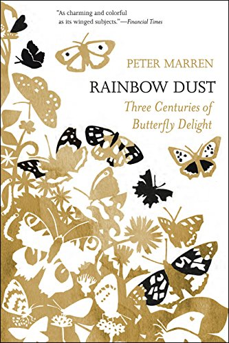 9780226395883: Rainbow Dust: Three Centuries of Butterfly Delight