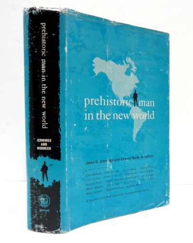 9780226397382: Prehistoric Man in the New World