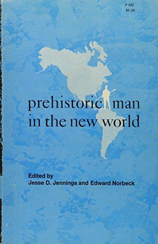 9780226397399: Prehistoric Man in the New World (Rice University)
