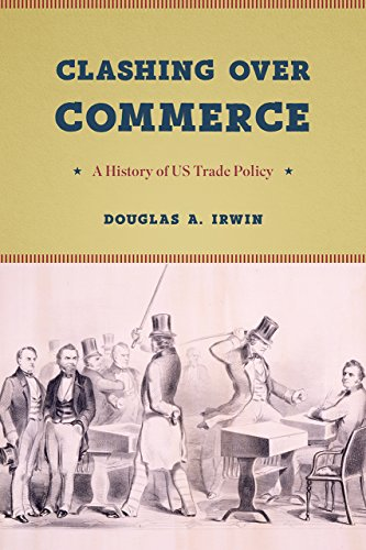 9780226398969: Clashing Over Commerce: A History of US Trade Policy