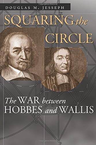 9780226399003: Squaring the Circle: The War between Hobbes and Wallis (Science and Its Conceptual Foundations series)