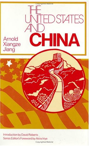 9780226399478: The United States and China (The United States in the World: Foreign Perspectives)