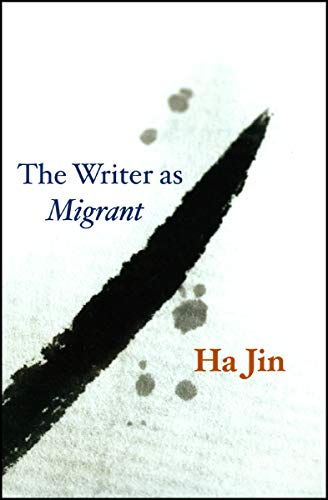 The Writer as Migrant (The Rice University Campbell Lecture Series) (SIGNED)