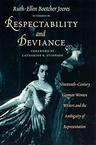9780226400655: Respectability and Deviance: Nineteenth-Century German Women Writers and the Ambiguity of Representation (Women in Culture and Society Series)