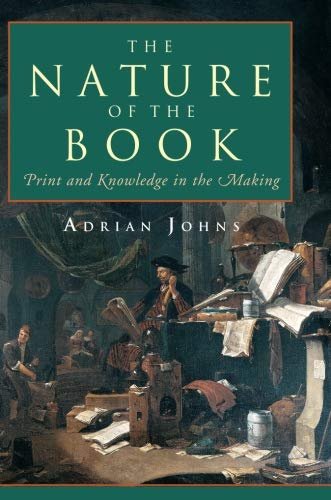 9780226401225: The Nature of the Book: Print and Knowledge in the Making