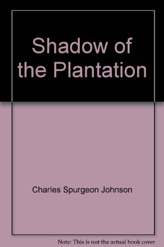 9780226401591: Shadow of the Plantation (Midway reprint)