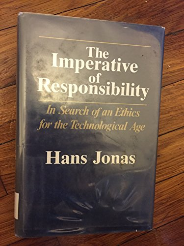 9780226405964: Imperative of Responsibility: In Search of an Ethic for the Technological Age