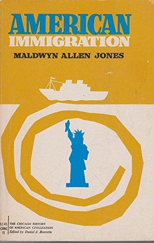 9780226406312: American Immigration (History of American Civilization)