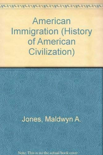 9780226406312: American Immigration (History of American Civilization)