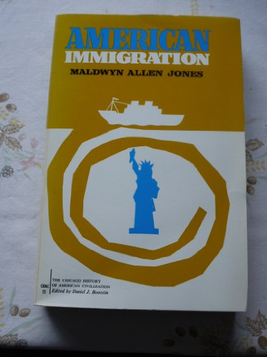 9780226406329: American Immigration (History of American Civilization)