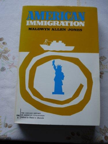 9780226406329: American Immigration (History of American Civilization)