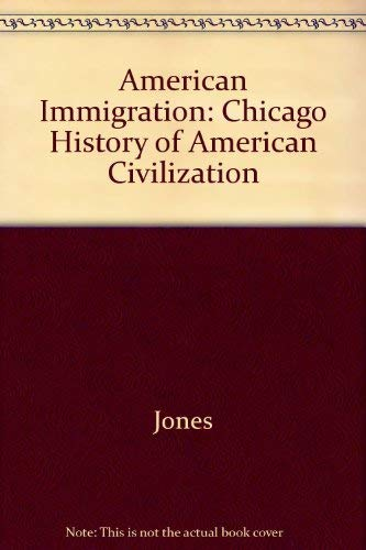 9780226406343: American Immigration