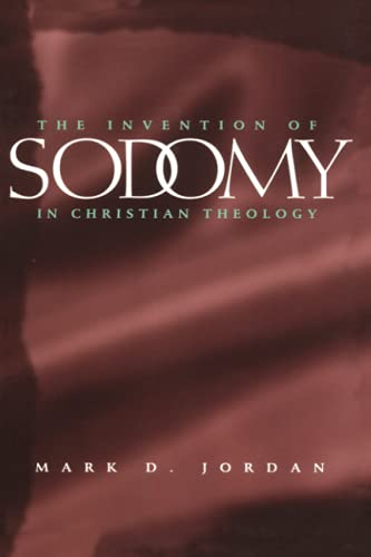 9780226410401: The Invention of Sodomy in Christian Theology (The Chicago Series on Sexuality, History, and Society)
