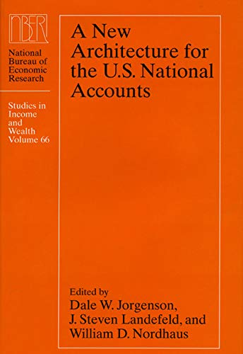 9780226410845: A New Architecture for the U.S. National Accounts (National Bureau of Economic Research Studies in Income and Wealth)