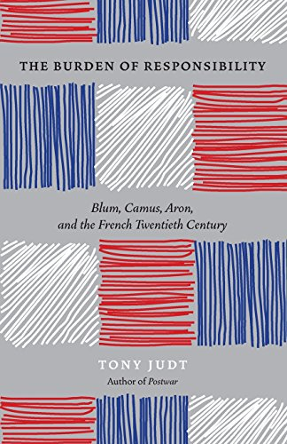 9780226414195: The Burden of Responsibility: Blum, Camus, Aron, and the French Twentieth Century