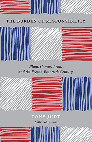 9780226414195: The Burden of Responsibility: Blum, Camus, Aron, and the French Twentieth Century