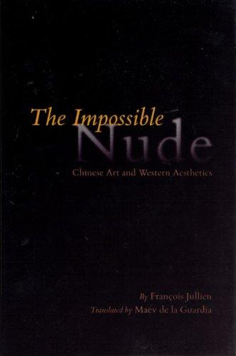 The Impossible Nude: Jullien, François